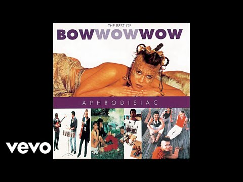 Bow Wow Wow - El Boss Dicho (Audio)