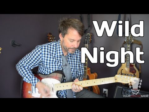 How To Play Wild Night by John Cougar Mellencamp - Guitar Lesson