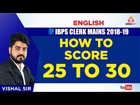 IBPS CLERK MAINS | How to score 25 / 30 | | ENGLISH BY VISHAL SIR