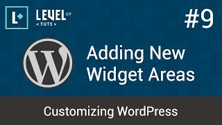 Customizing WordPress #9 - Adding New Widget Areas