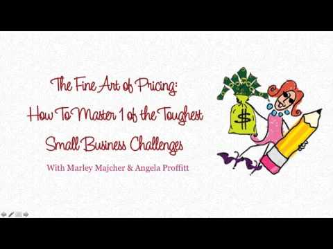 The Fine Art of Pricing How to Master One of the Toughest Small Business Challenges