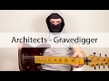 Architects - Gravedigger (Multitrack and tab)