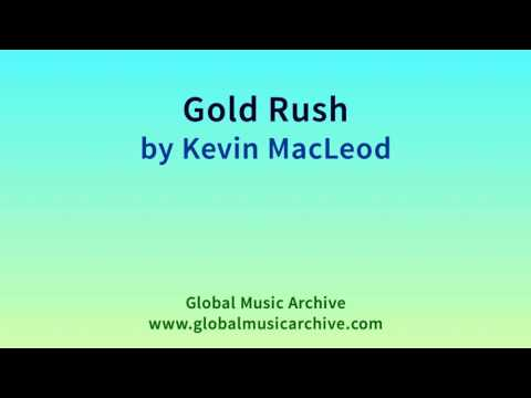 Gold Rush by Kevin MacLeod 1 HOUR