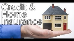 Does Credit Affect Your Home Insurance Rate?