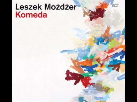 Leszek Mozdzer - Sleep safe and warm (Komeda)