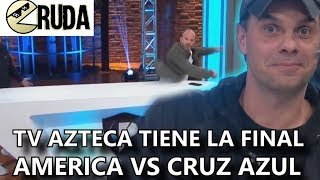 Tv Azteca Transmitirá la Final Cruz Azul vs America la goleada a Pumas y Rumores de Traspasos, Cruda