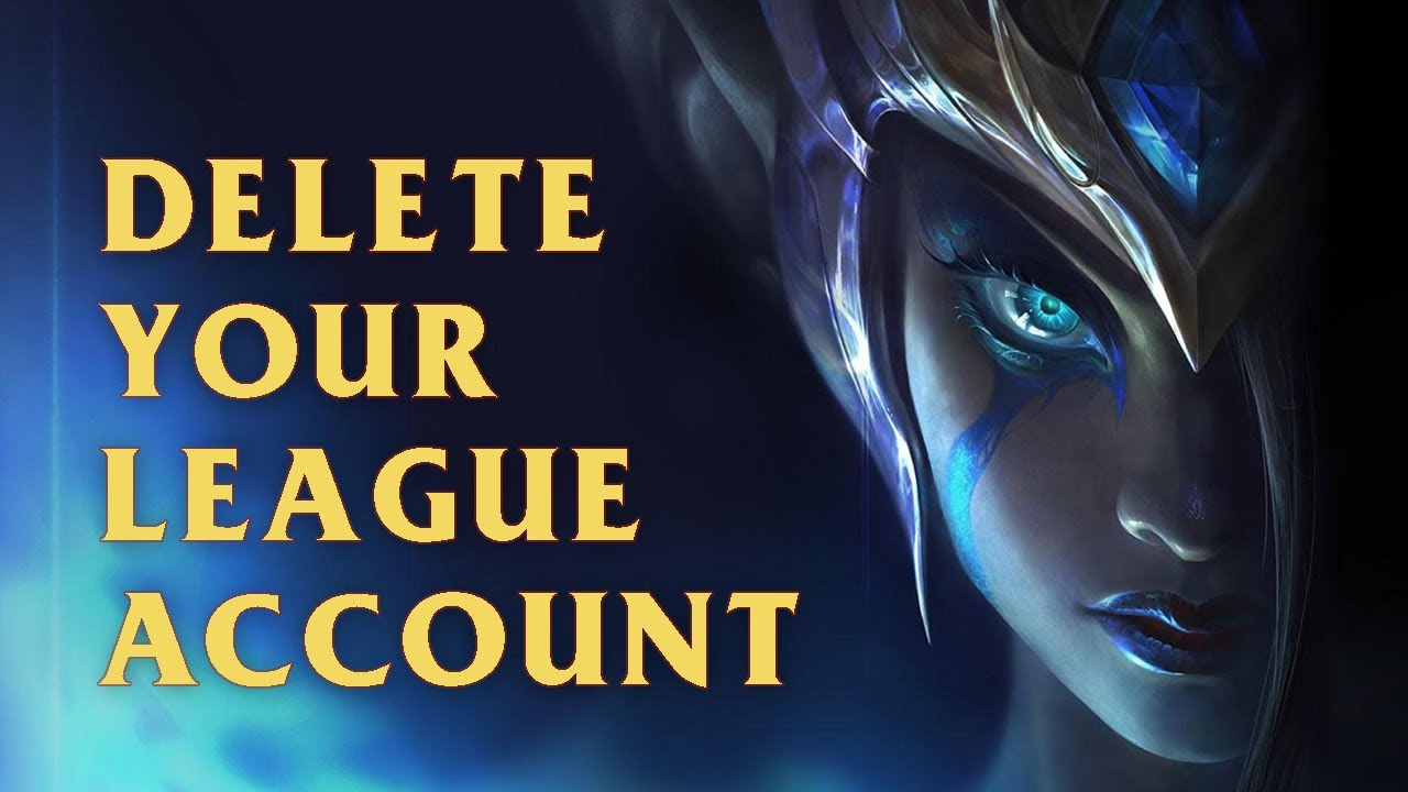 How to Delete Your League of Legends Account | Game Quitters