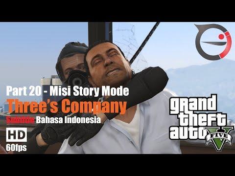 Misi GTA 5 Subtitle Bahasa Indonesia - Three's Company [PART 20]