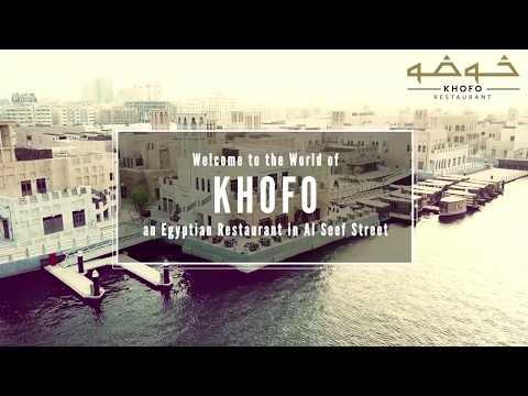 Best Restaurant in Dubai | Restaurant In Al Seef | Egyptian Restaurant | Khofo