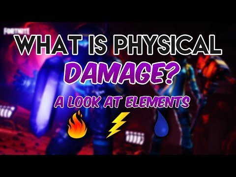 What Is The Physical Element (Damage Type)? - Fortnite Save The World
