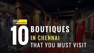 10 Boutiques in Chennai You Must Visit