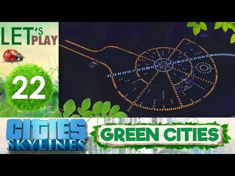 Urbanisme Chaotique - #22 Cities Skylines : Green Cities