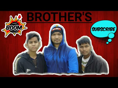 BROTHER'S /nkOfficial Vlogger