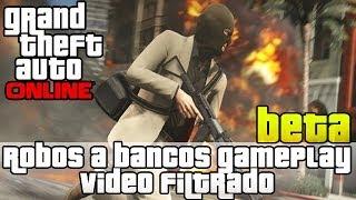 GTA V Online - Robando un Banco Gameplay Filtrado | Video de Robos