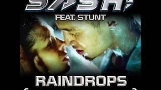Sash! Feat. Stunt - Raindrops Long Version