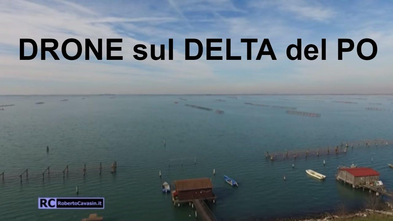 Dji Phantom 3 Drone >> Spettacolare! Delta del Po Sacca degli Scardovari con ...