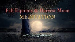 Fall Equinox and Harvest Moon Meditation