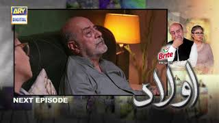 Aulaad Episode 27 Presented By Brite - Teaser - ARY Digital Drama