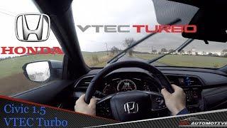Honda Civic 1.5 Vtec Turbo 6mt Pov Test Drive + Acceleration 0 - 200 Km/h