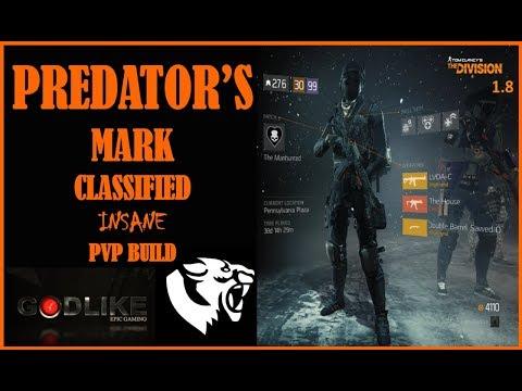 PREDATOR'S MARK CLASSIFIED   INSANE PVP BUILD   THE DIVISION 1.8