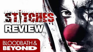 Stitches (2012) - Movie Review