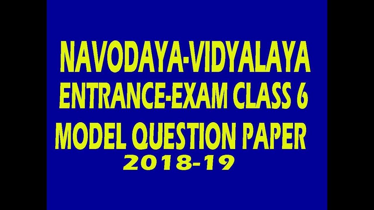 navodaya vidyalaya entrance exam class 6th modal paper 2018 youtube