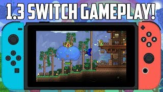 Terraria 1.3 Nintendo Switch GAMEPLAY FOOTAGE! | 1.3 Switch Mobile 2018 Update!