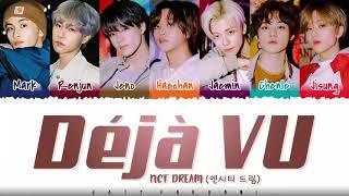 NCT DREAM - 'Déjà Vu' Lyrics [Color Coded_Han_Rom_Eng]