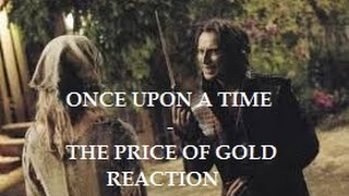 ONCE UPON A TIME - 1X04 THE PRICE OF GOLD REACTION