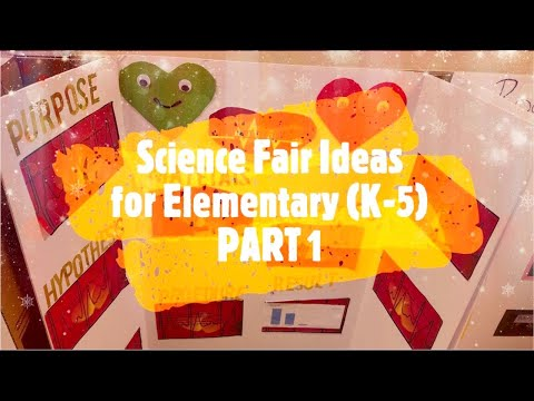 Most Watched Science Fair Projects Ideas | Around 50 projects | Elementary School Students | Part 1