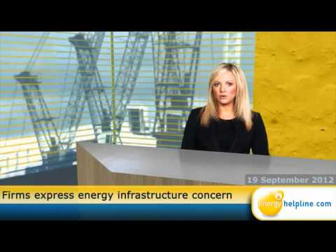 Firms express energy infrastructure concern