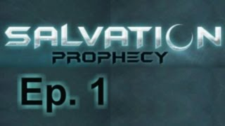 Salvation Prophecy Ep. 1