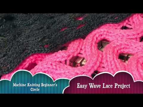 Easy Wavy Lace Machine Knitting Pattern Beginner Friendly Youtube