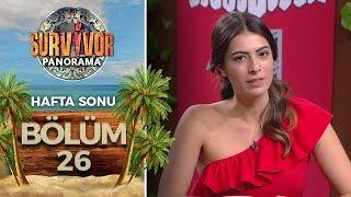 Survivor Panorama Hafta Sonu   26.Bölüm