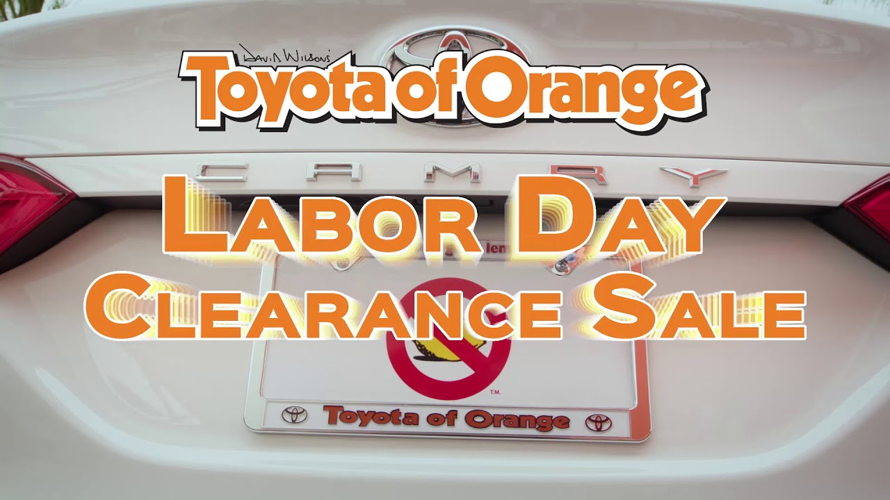 Toyota Of Orange >> Labor Day Clearance Sale By Toyota Of Orange Youtube