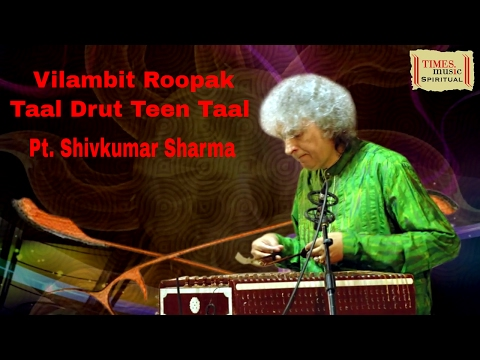 Vilambit Roopak Taal Drut Teen Taal | Pt. Shivkumar Sharma