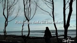 Lirik lagu pendek video puisi bikin baper menunggu kamu Anji cover by cyntya