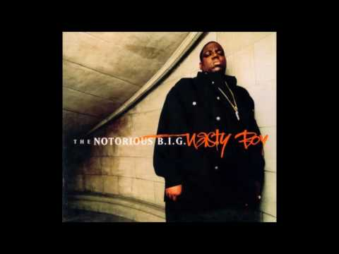 The Notorious B.I.G - Nasty Boy (Club Mix)