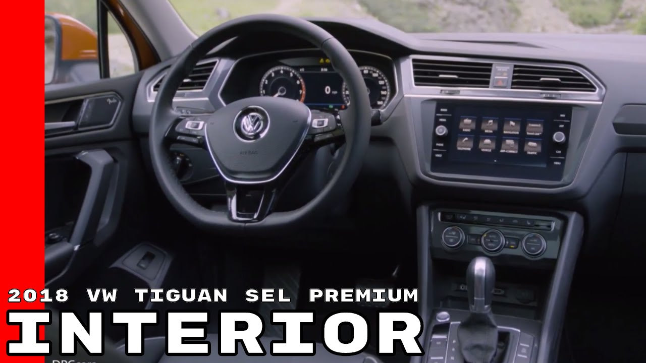 2018 VW Tiguan SEL Premium Interior - YouTube
