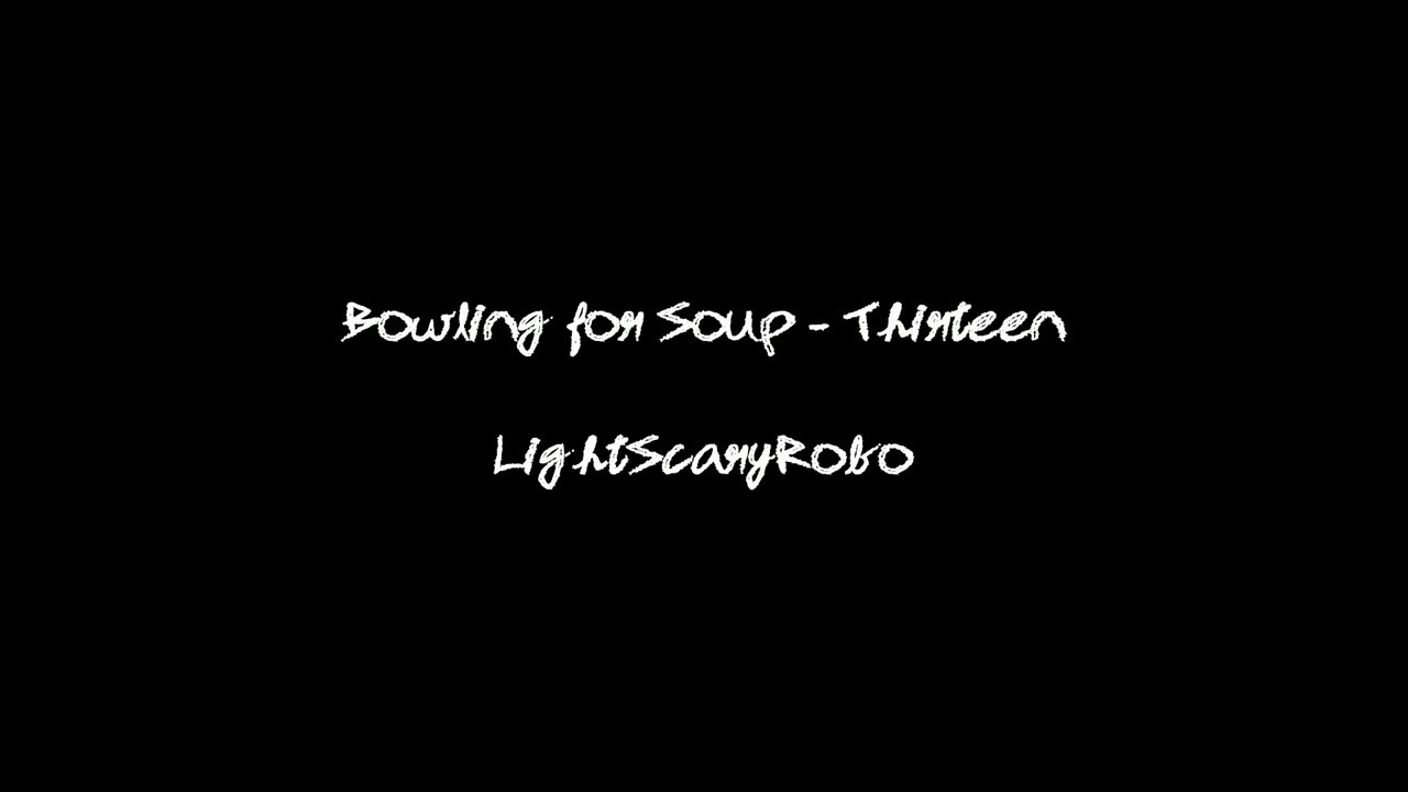 Bowling for Soup - Thirteen (Bowling for Soup (1994)) - YouTube