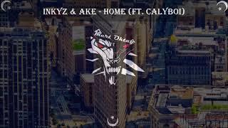Telefon Zil sesleri 32 ♫ Sezon 3 l Inkyz & Ake - Home (ft. CalyBoi)