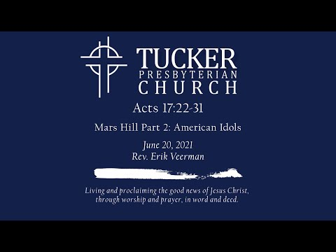 Mars Hill Part 2: American Idols (Acts 17:22-31)