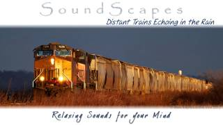 Repeat youtube video 🎧 DISTANT TRAINS ECHOING IN THE RAIN.. Relaxing SoundScape to help Sleep, Study & Meditate