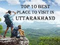 Top 10 Best place to visit in uttarakhand