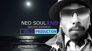 Reggie Johnson​ Neo Soul / RNB Vol 3 Beat *ONLY *PayPal Payments