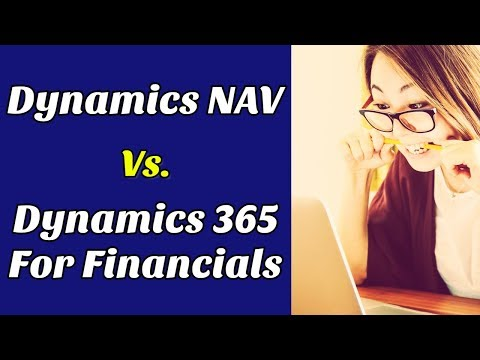 Difference Between Dynamics NAV & Dynamics 365 For Financials