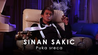 Sinan Sakic - Puka sreca - (Audio 2011)