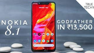 Nokia 8.1 Depth Review, Nokia 8.1 in ₹13500, GODFATHER Under 20000, Nokia 8.1 Camera Segment Killer