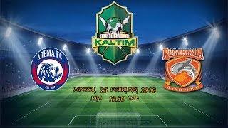 Live Streaming AREMA FC vs BORNEO FC  ||25 Februari 2018