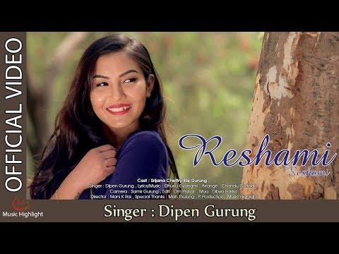 New Song Reshami Reshami By Dipen Gurung...